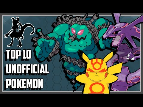 Top 10 Unofficial Pokemon You Probably Didnt Know About!