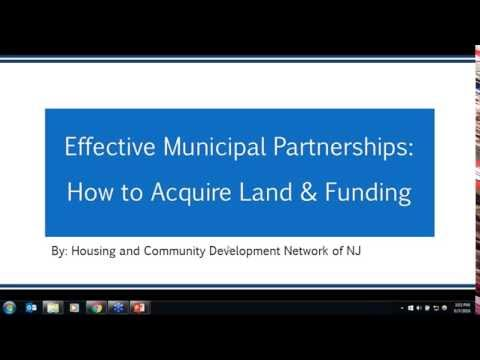 Effective Municipal Partnership  How to Acquire Land and Funding