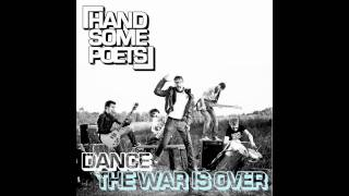 Handsome Poets - Dance (The War Is Over) Official