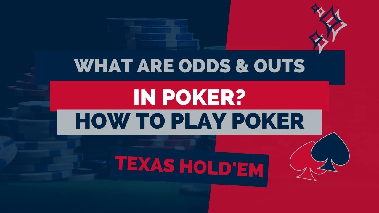 Poker odds and outs
