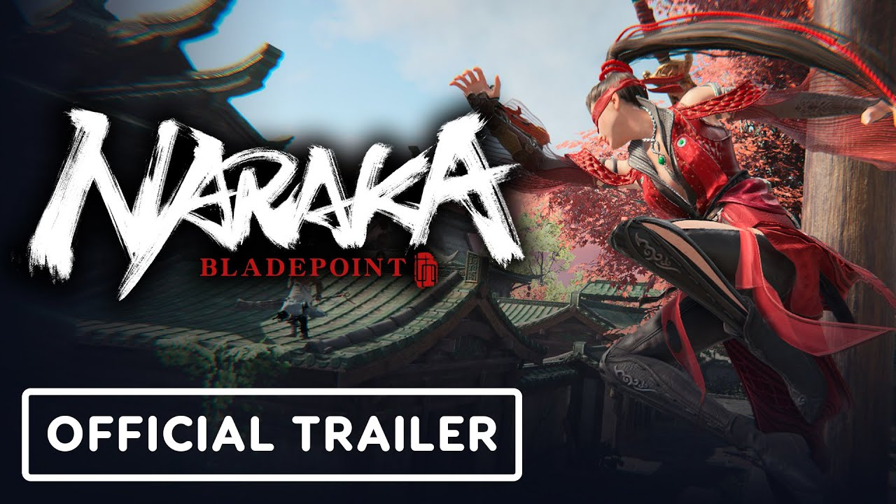 Naraka: Bladepoint - Official Launch Gameplay Trailer