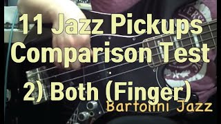 Jazz Pickup ‪Comparison‬ Test.(2/5) 11 ‪sets‬ - Finger Both
