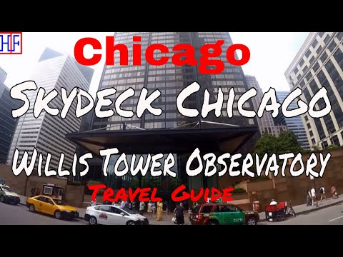 Chicago   Skydeck Chicago - Willis Tower Observatory   Tourist Attractions   Episode# 11