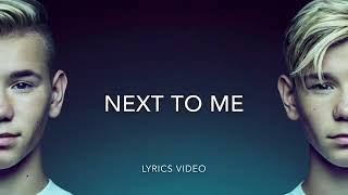 Marcus and Martinus-Next to me(lyrics)