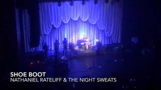 Nathaniel Rateliff & The Night Sweats - Shoe Boot (live)