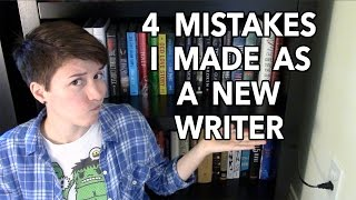 4 Mistakes I Made as a New Writer