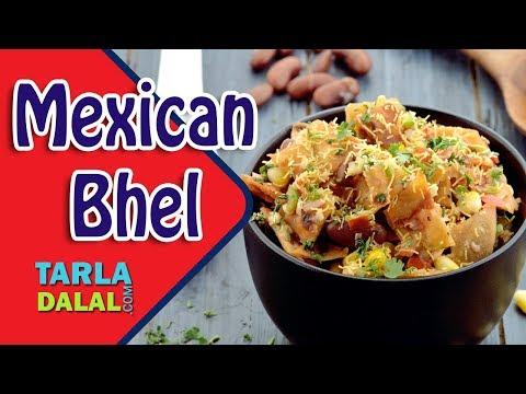 Mexican Bhel Recipe By Tarla Dalal