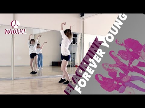 [TUTORIAL] BLACKPINK – FOREVER YOUNG | Dance Tutorial by 2KSQUAD