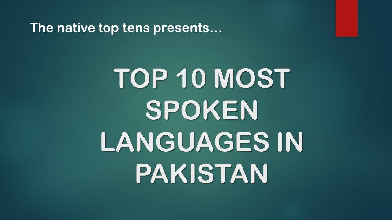 Ten Most Spoken Languages In Pakistan YouTube - Top ten spoken languages
