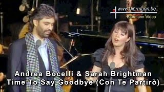 Andrea Bocelli & Sarah Brightman - Time To Say Goodbye