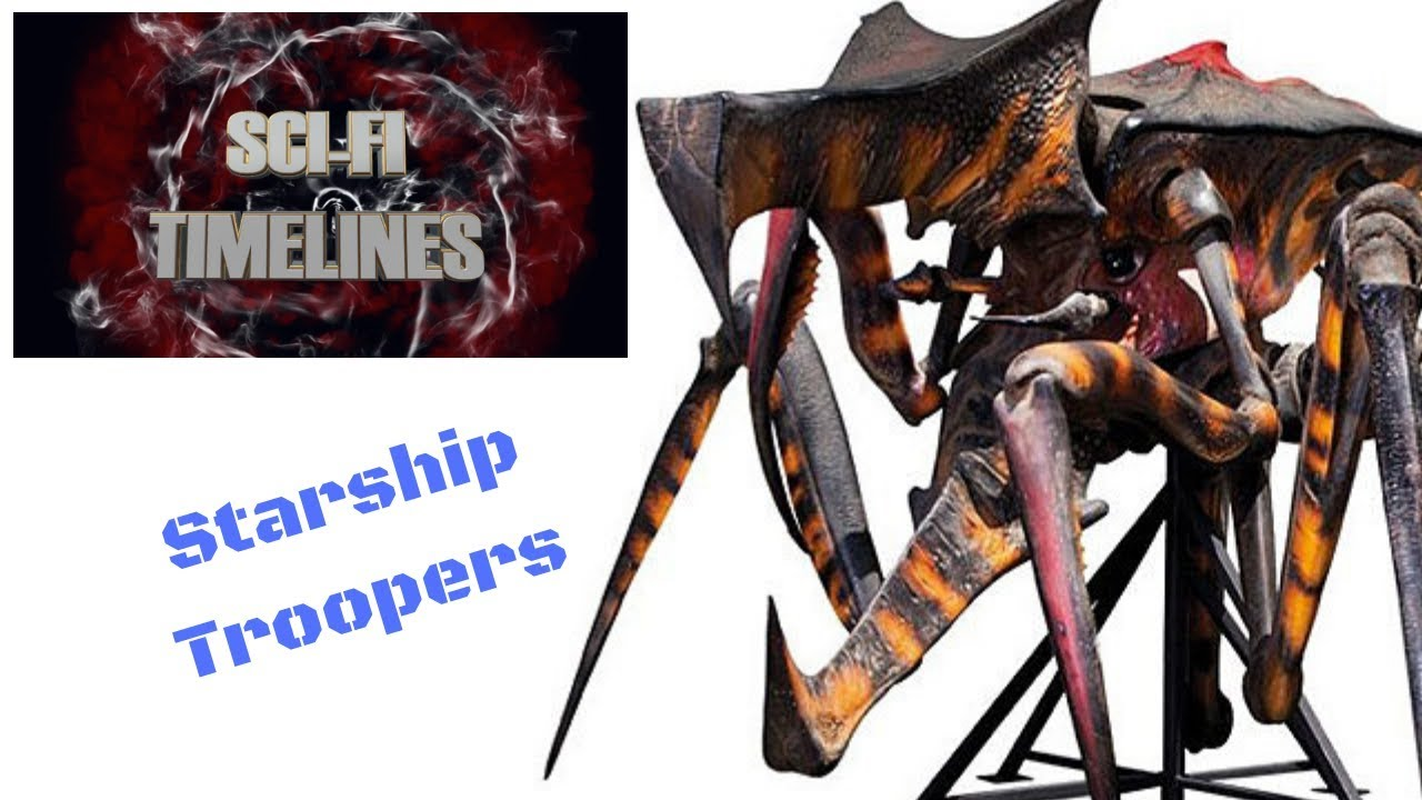 Sci-Fi Timelines Episode 18 : Starship Troopers