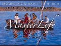 """MasterLife - The Disciple's Cross (Week 1) """"Spending Time with the Master"""""""
