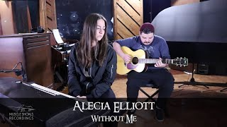 Alecia Elliott - Without Me (Halsey Cover) YouTube Videos
