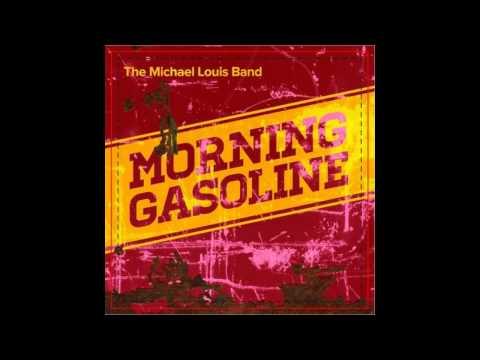 MORNING GASOLINE From The CD 'MORNING GASOLINE' (M Louis) © MMXIII MMM RECORDS/NIPSYCO PUB. BMI.