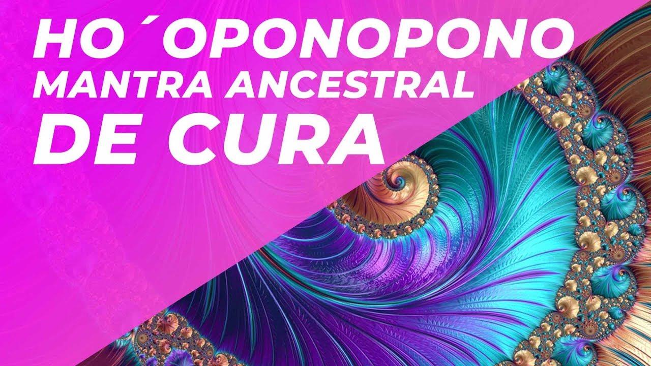 Ho´oponopono Mantra Ancestral De Cura