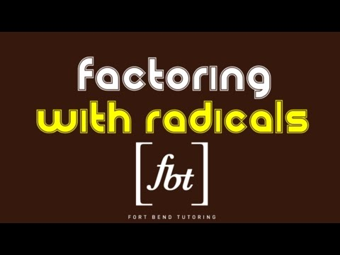 Factoring with Radicals (AP Much?) [fbt] (Factoring with Square Roots)
