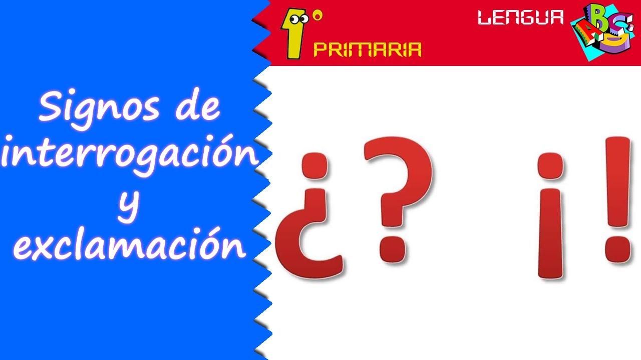 Lengua Castellana 1º Primaria Tema 12 Signos De Interrogación Y Exclamación