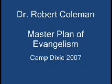Dr Robert Coleman at Camp Dixie Retreat 2007 (First Message)