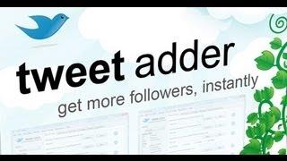 Tweet Adder Review - Free Twitter Followers