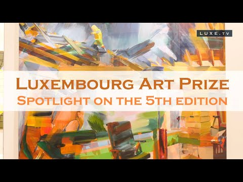 Spotlight on the 5th Luxembourg Art Prize - LUXE.TV
