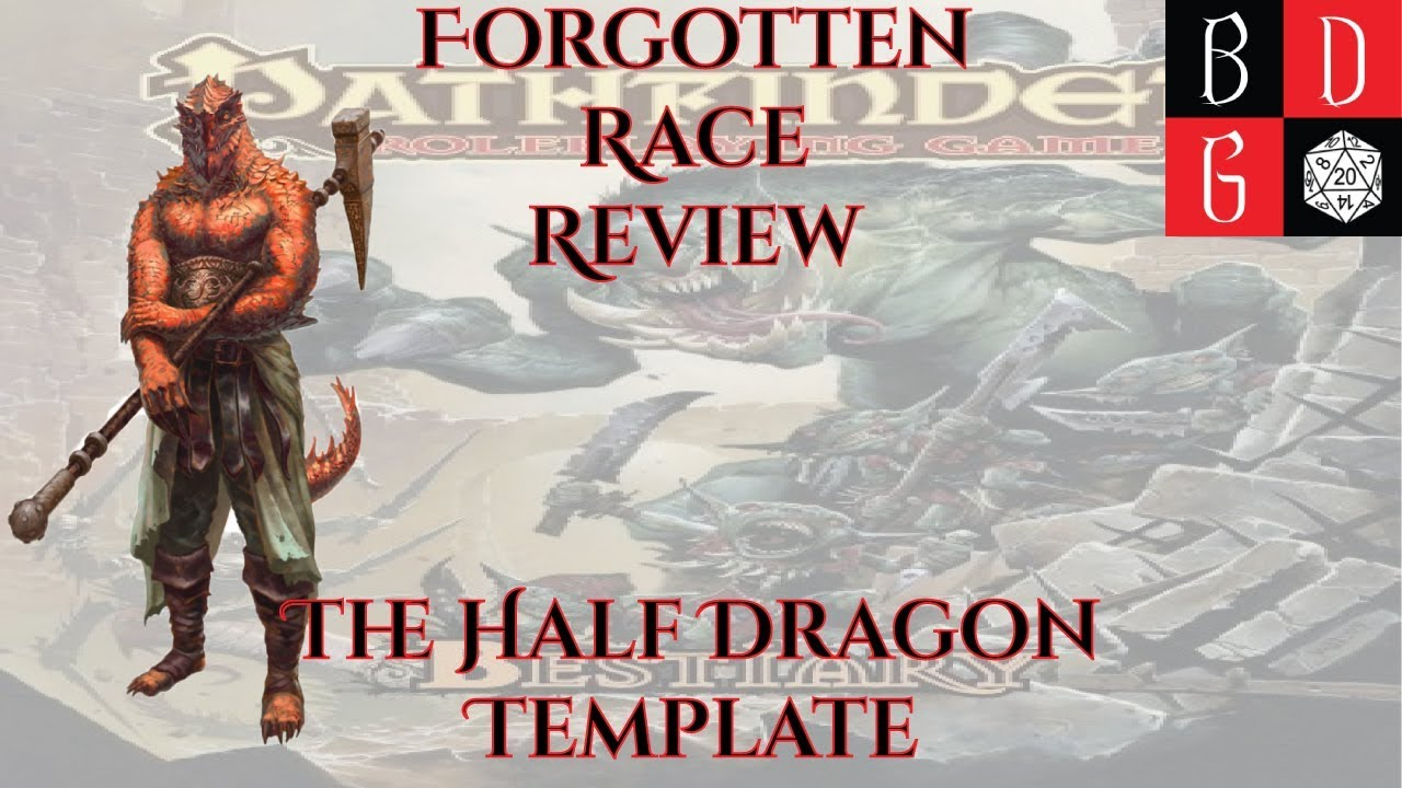 Pathfinder/ Forgotten Races Review XLIX - The Half Dragon Template ...