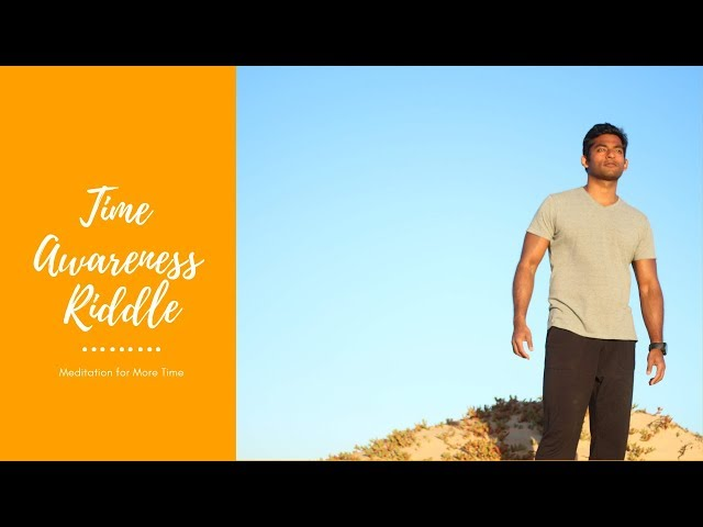 Time Awareness Riddle: Meditation for More Time | Dhyanse Meditation