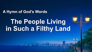 """The People Living in Such a Filthy Land"" 