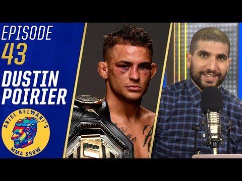 'Everybody can be beat' - Dustin Poirier on Khabib Nurmagomedov | Ariel Helwani's MMA Show