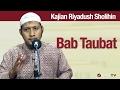 Kajian Riyadush Sholihin #64: Bab Tobat - Ustadz Zaid Susanto, Lc