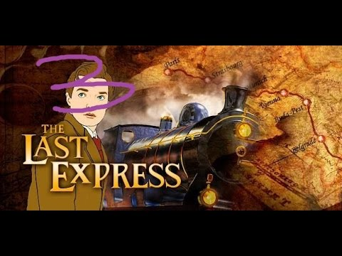 The Last Express Gold Edition - Part 3 |