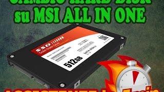 Sostituzione hard disk danneggiato che fa rumore su MS-AA53 MSI All In One