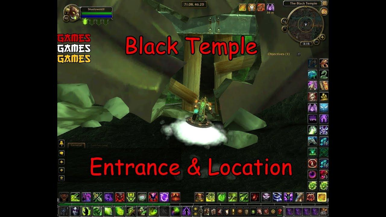 Black Temple Raid Entrance Location Youtube
