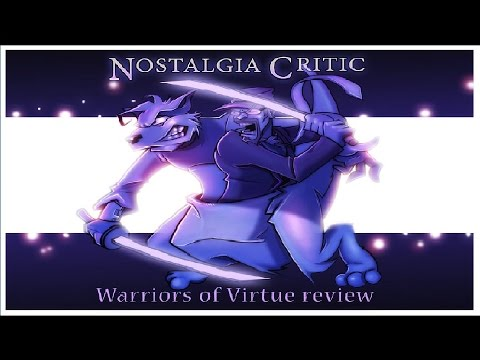 Nostalgia Critic: Warriors of Virtue