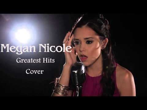 Top 10 Megan Nicole Best Cover Songs - Megan Nicole Greatest Hits