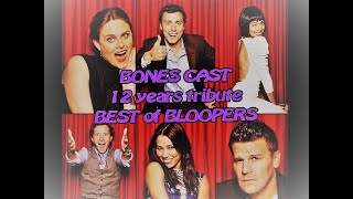 Bones - Best Of Bloopers // 12 years tribute