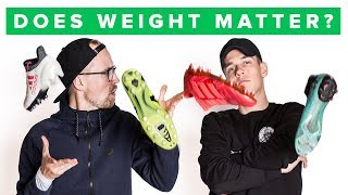 Does weight matter with football boots?