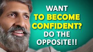 WANT TO BECOME CONFIDENT? | Personality Development by Anurag Aggarwal