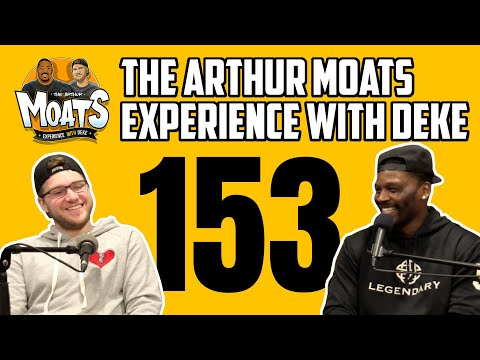 The Arthur Moats Experience With Deke: Ep.153 (Pittsburgh Steelers Ben Roethlisberger/Sidney Crosby)