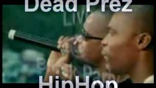 Dead Prez-Hip Hop Live@Block Party