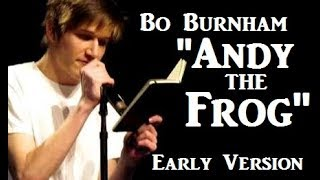 Watch Bo Burnham Andy The Frog video