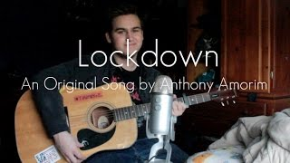 Lockdown - Anthony Amorim (Original Song)