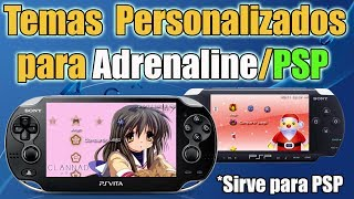 Temas Personalizados para Adrenaline y PSP - Adorna tu Psvita