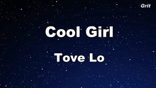 Cool Girl - Tove Lo Karaoke 【No Guide Melody】 Instrumental