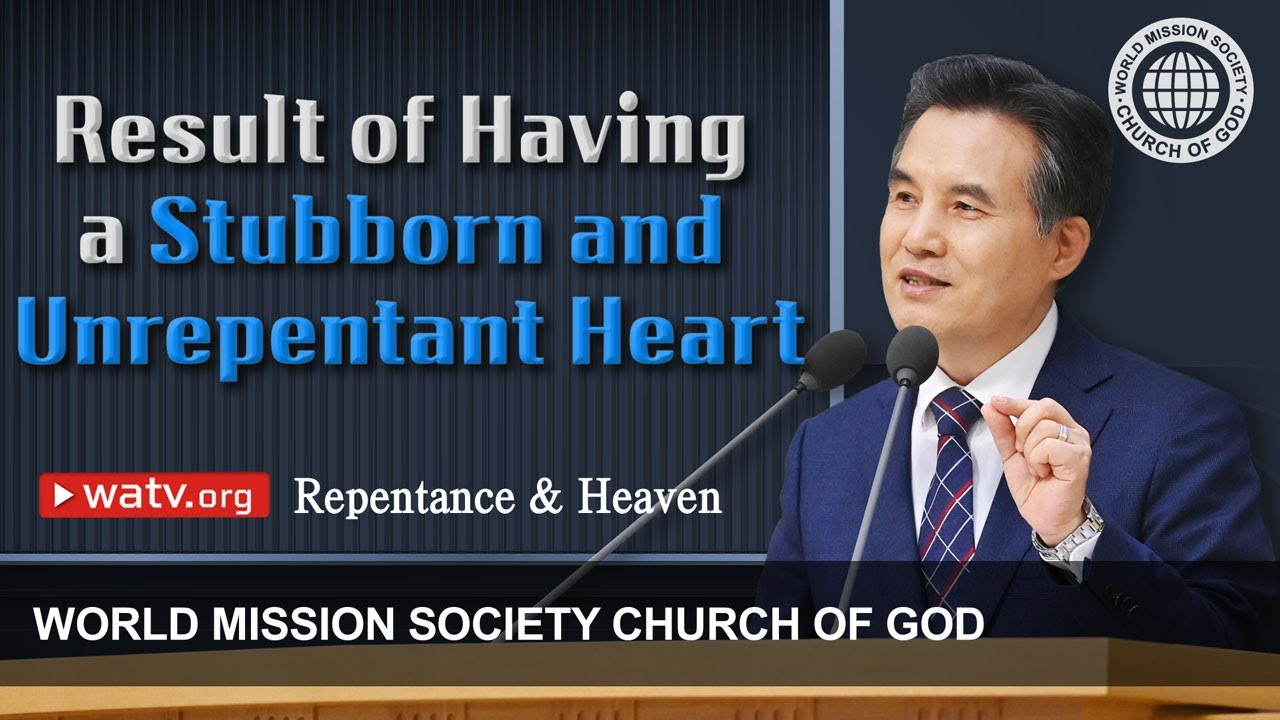 Repentance & Heaven 【World Mission Society Church of God】