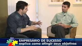 EMPRESÁRIO DE SUCESSO EXPLICA COMO ATINGIR SEUS OBJETIVOS - PARTE 1