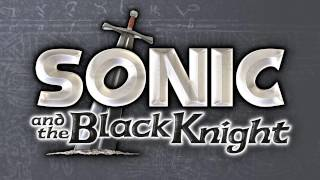 Showdown With King Arthur - Sonic and the Black Knight [OST]