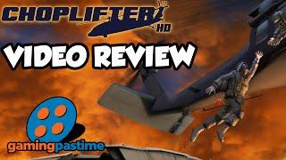 Choplifter HD Video Review