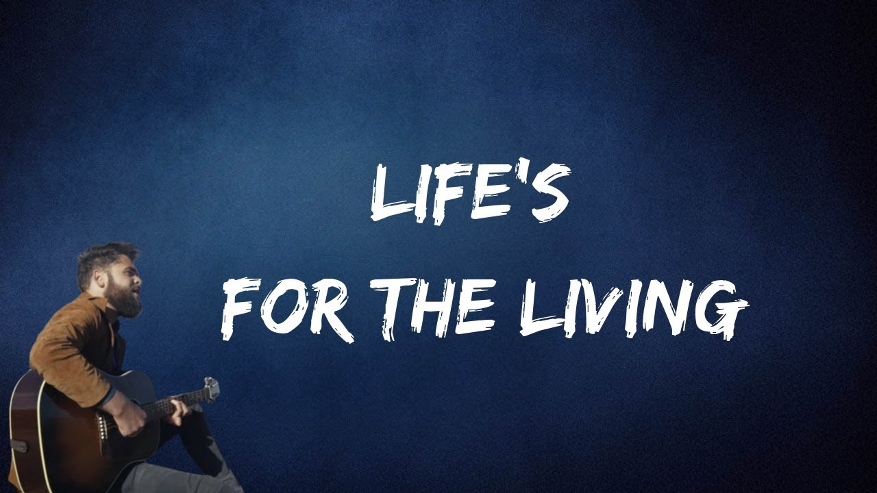 Passenger - Life's For The Living (Lyrics) - YouTube