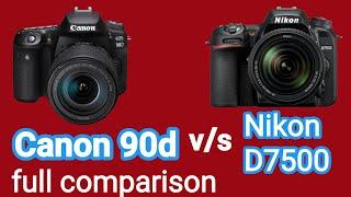 Nikon D 7500 vs Canon 90d Full…