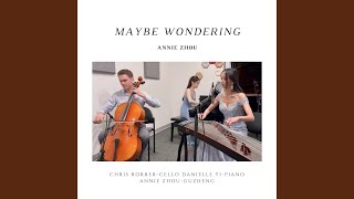 Maybe Wondering (feat. Chris Rorrer & Danielle Yi)